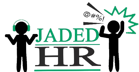 Jaded HR